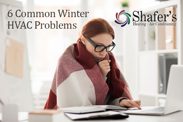 6 Common Winter HVAC Problems